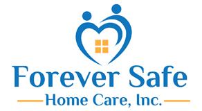 Forever Safe Home Care, Inc.